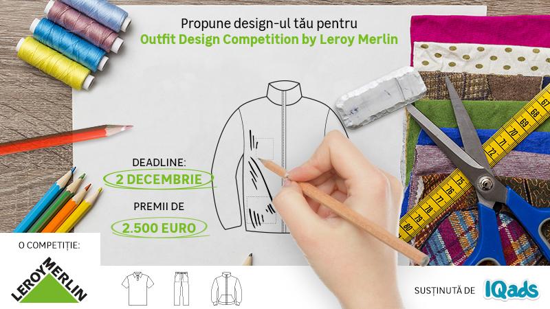 """Premii de 2500 euro în """"Outfit Design Competition by Leroy Merlin"""" – O invitație pentru creativi de a concepe designul noilor ţinute Leroy Merlin"""
