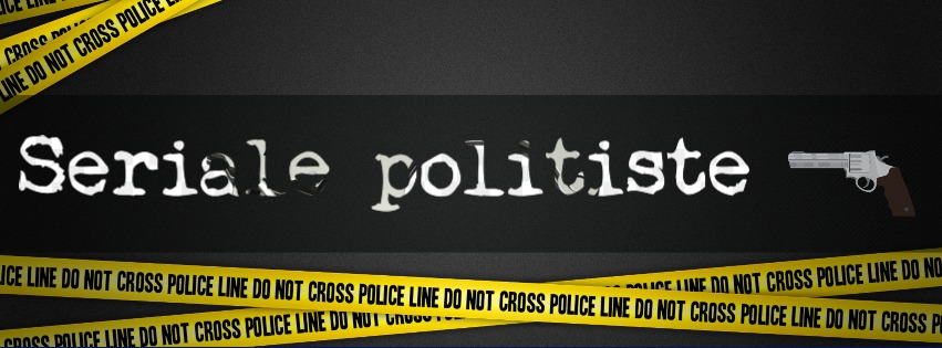 2 SERIALE POLIȚISTE PE CARE ÎNCĂ LE URMĂRESC CU DRAG (2)